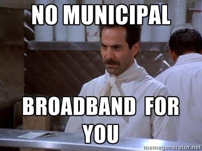 No Municipal Broadband For You